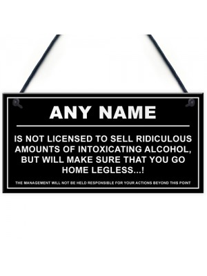 Personalised Ridiculous Amounts Of Alcohol Hanging Plaque