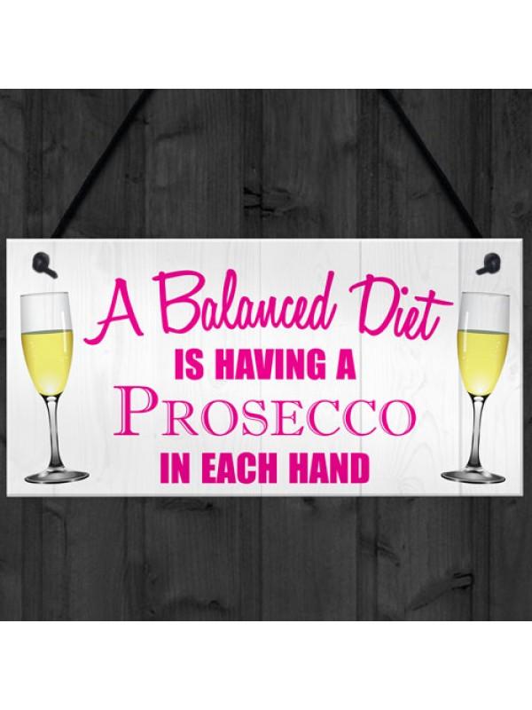 Balanced Diet Prosecco Hanging Plaque