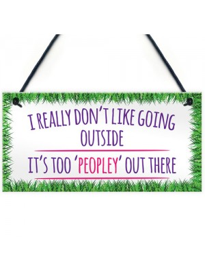 Too 'Peopley' Antisocial Quote Hanging Plaque