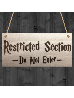 Restricted Section Do Not Enter Wizardry Hanging Plaque