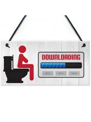Downloading Funny Novelty Toilet Door Hanging Plaque Sign
