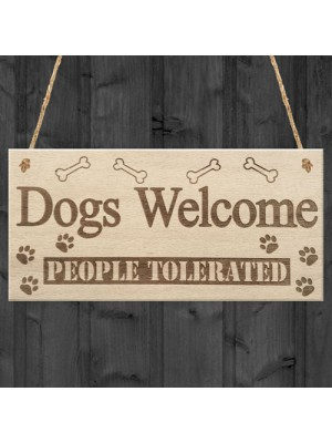 Dogs Welcome People Tolerated Animal Lover Puppy Hanging Plaque