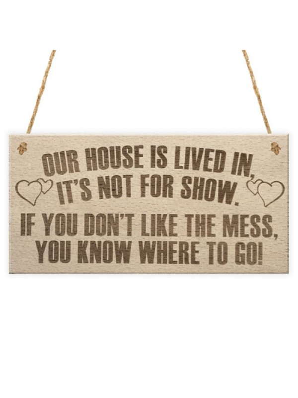Our House Is Lived In Parents New Home Children Hanging Plaque