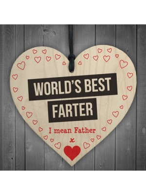 World's Best Farter I Mean Father Father's Day Hanging Plaque