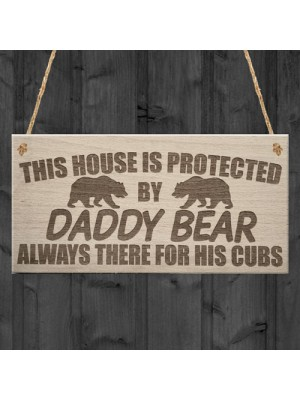 Daddy Bear There For His Cubs Father's Day Dad Hanging Plaque