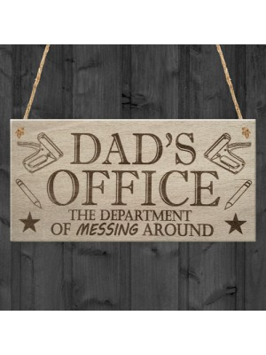 Dad's Office Funny Novelty Father's Day Man Cave Hanging Plaque