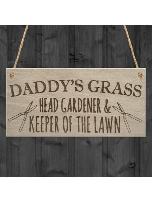 Daddy's Grass Garden Lawn Shed Father's Day Hanging Plaque