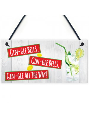 Gin-gle Bells Funny Alcohol Christmas Gin Gift Hanging Plaque