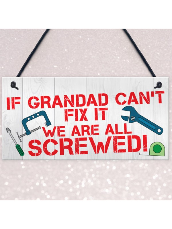 Grandad Fix It Screwed Man Cave Garage Shed Hanging Plaque