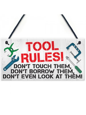 Tool Rules Man Cave Garage Shed Dad Grandad Hanging Plaque