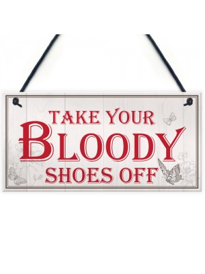 Bloody Shoes Funny Vintage Remove Shoes Present Hanging Plaque