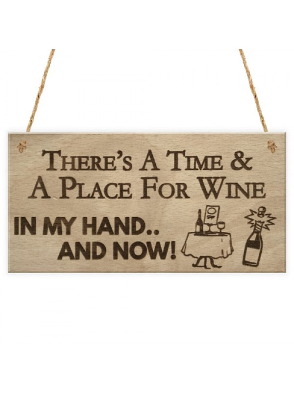 Time Place Wine Funny Alcohol Bar Garden Pub Home Hanging Plaque
