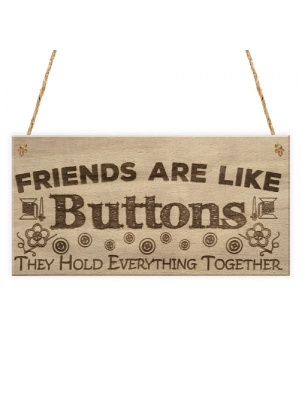 Friends Button Best Friend Gift Friends Thank You Hanging Plaque