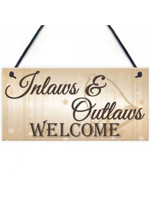 Shabby & Chic Wedding Sign Inlaw Outlaw Welcome Bride Plaque