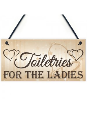 Shabby & Chic Wedding Sign Toiletries For Ladies Bride Plaque