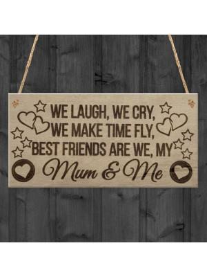 Best Friends Mum & Me Friendship Keepsake Love Hanging Plaque