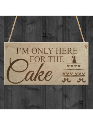Here For Cake Wedding Prop Shabby Chic Gift Bride Hanging Plaque