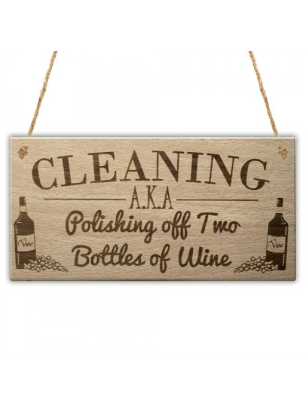 Cleaning Wine Alcohol Funny Friendship Gift Home Hanging Plaque
