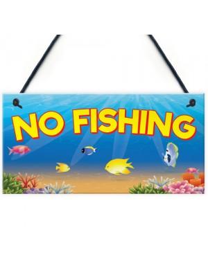 No Fishing Aquarium Fish Tank Pond Garden Gift Hanging Plaque