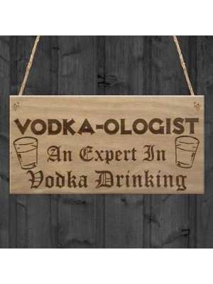 Vodka-Ologist Funny Alcohol Man Cave Friend Gift Hanging Plaque