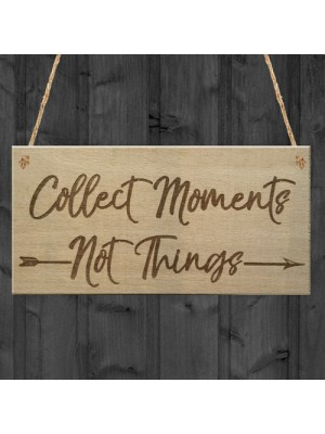 Collect Moments Inspiration Motivation Friendship Hanging Plaque
