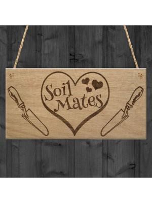 Soil Mates Gardening Soul Mate Relationship Gift Hanging Plaque