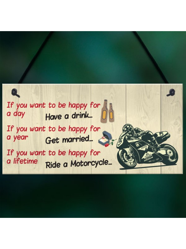 Happy Life Motorcycle Funny Motorbike Man Cave Hanging Plaque
