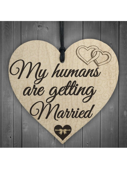 Humans Getting Married Dog Engagement Wedding Hanging Plaque