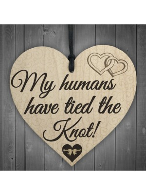 Humans Tied The Knot Funny Dog Bride Gift Wedding Hanging Plaque