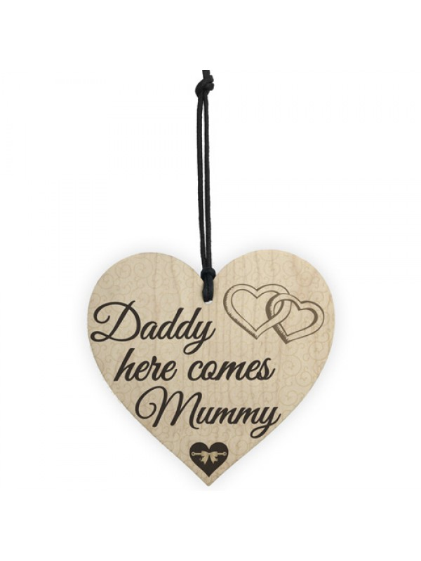 Daddy Here Comes Mummy Bridesmaid Pageboy Wedding Hanging Plaque