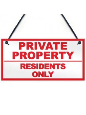 PRIVATE PROPERTY NO PUBLIC RIGHT OF WAY Hanging Plaque