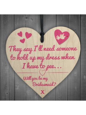 Will You Be My Bridesmaid? Funny Wedding Gift Hanging Plaque