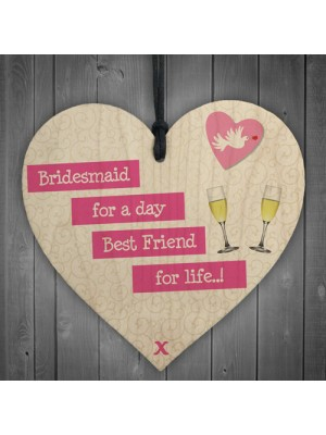 Bridesmaid For A Day Wedding Best Friend Gift Hanging Plaque