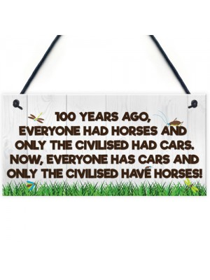 Civilised Horses Funny Barn Stable Door Pony Gift Haging Plaque