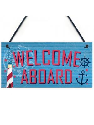 Welcome Aboard Nautical Seaside Marine Theme Gift Hanging Plaque