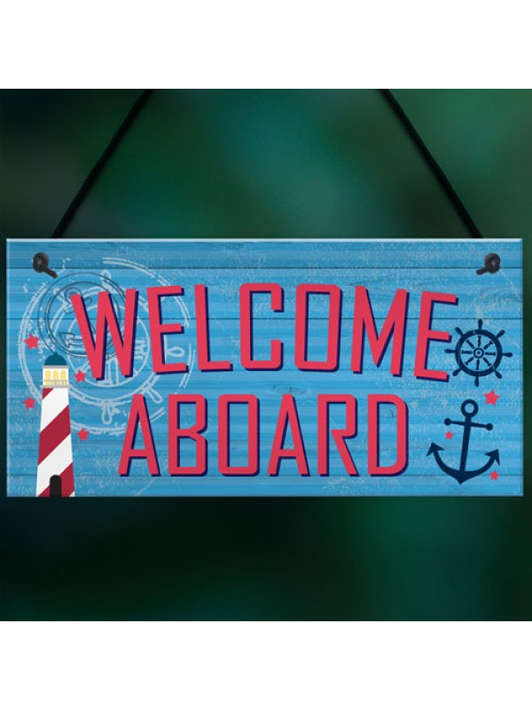 Welcome Aboard Nautical Seaside Marine Theme Gift Hanging Plaque