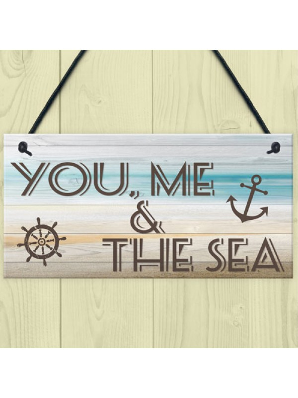 You Me & Sea Nautical Seaside Marine Themed Gift Hanging Plaque