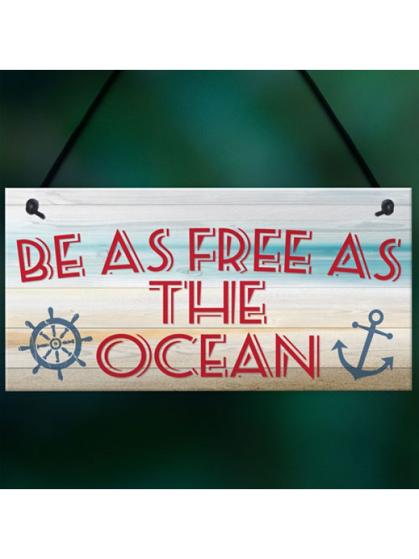 Free As The Ocean Nautical Seaside Marine Theme Hanging Plaque