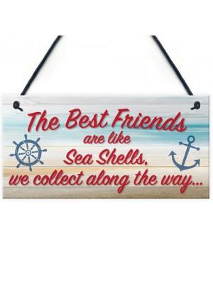 Sea Shell Friendship Nautical Seaside Theme Gift Hanging Plaque