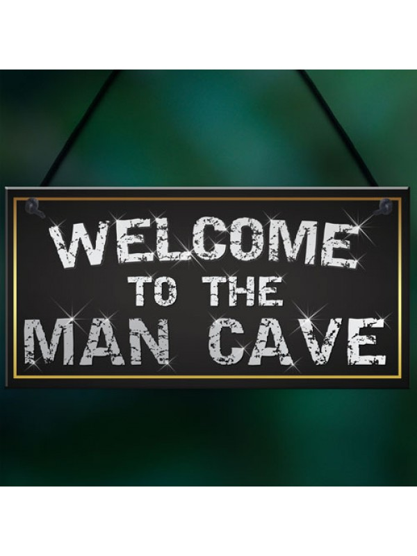 Welcome Man Cave Home Garage Shed Husband Gift Hanging Plaque