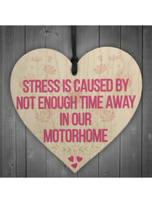 Stress Motorhome Friendship Gift Family Present Hanging Plaque