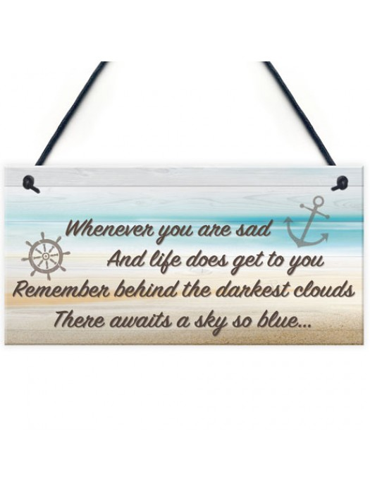Darkest Clouds Inspirational Friendship Home Gift Hanging Plaque