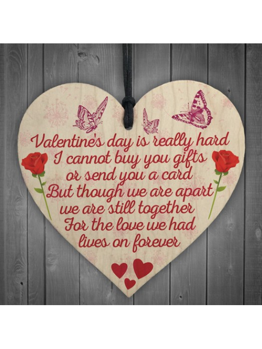 Valentines Day Distance Memorial Wood Heart Hanging Sign