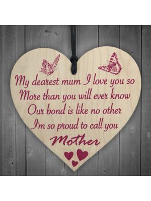 Dearest Mum Proud Mother Wooden Heart Hanging Sign Gift