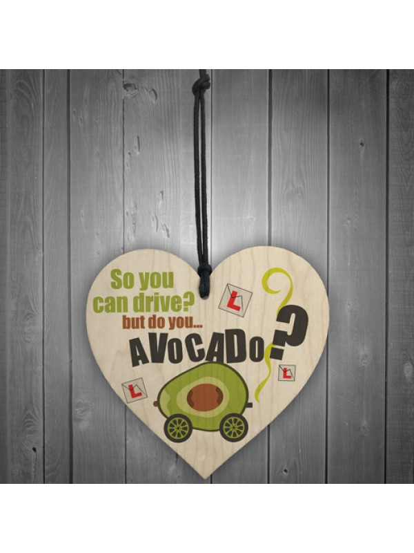 Do You Avocado? Passed Driving Congratulations Sign Funny Gifts