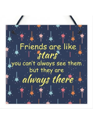 Bestfriend Friends Are Like Stars Hanging Plaque Bestfriend Sign