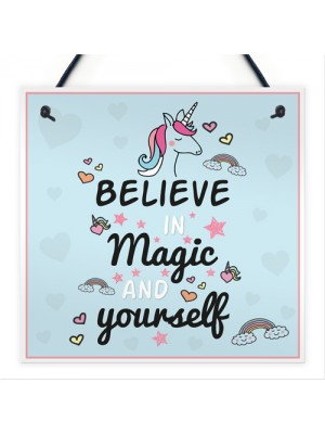 Believe In Magic and Yourself Unicorn Wall Plaque Sign