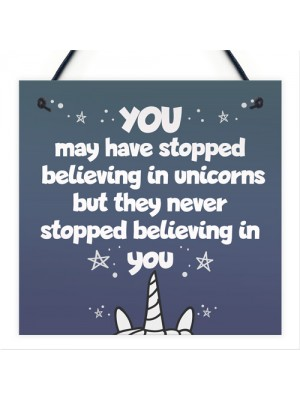 Believing In Unicorns - Unicorn Wall Plaque Sign
