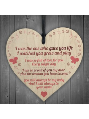 Gave You Life Wooden Hanging Heart Plaque Daughters Love Gift