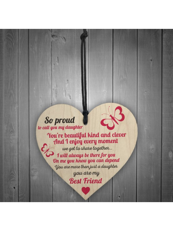 Proud Of My Daughter Wooden Hanging Heart Sign Love Gift